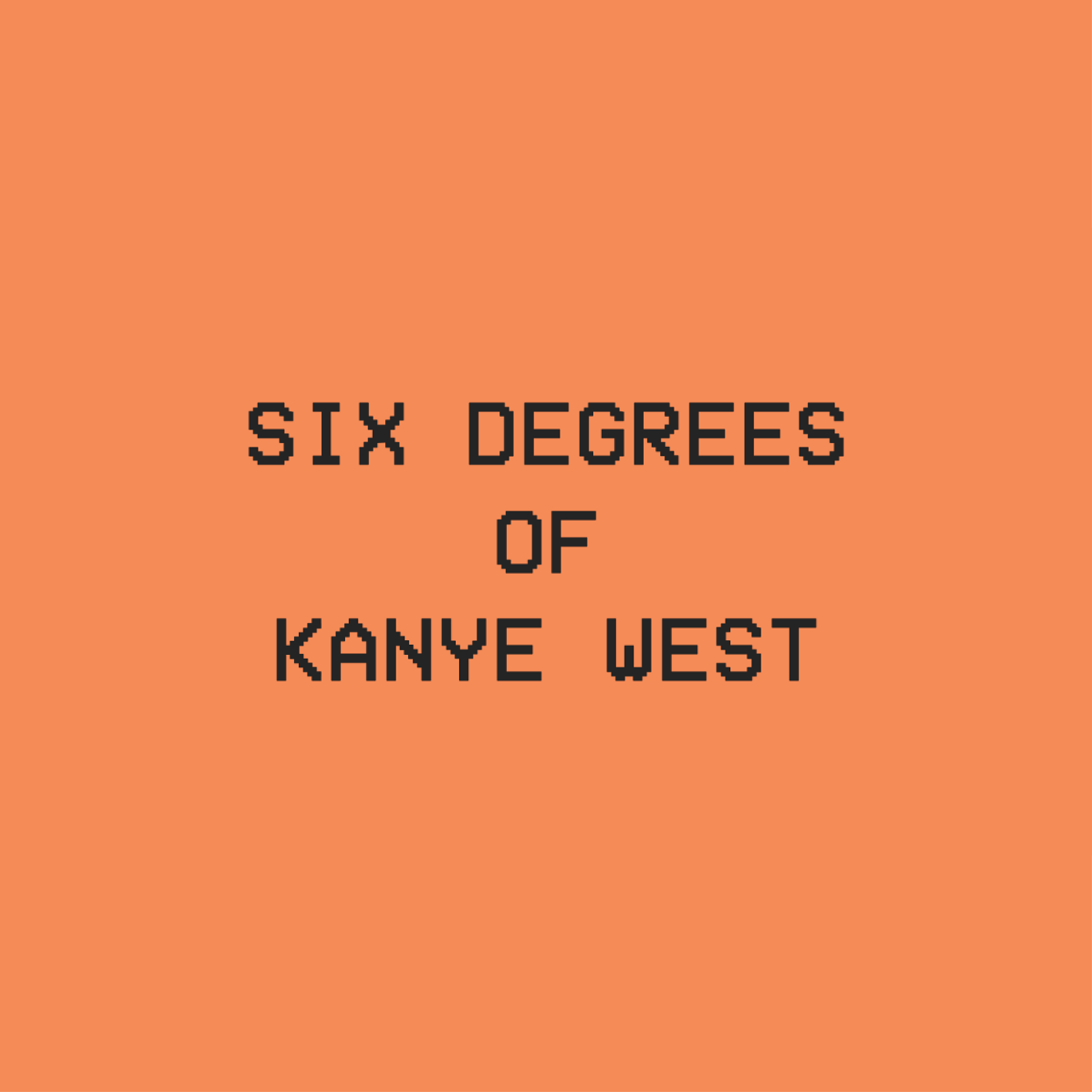 thumbnail for six-degrees-of-kanye-west/image.png